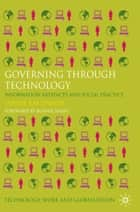 Governing Through Technology ebook by Jannis Kallinikos