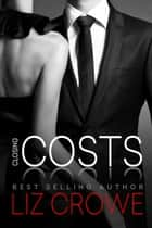 Closing Costs ebook by Liz Crowe