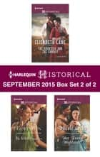 Harlequin Historical September 2015 - Box Set 2 of 2 - The Countess and the Cowboy\The Rebel Daughter\Her Enemy Highlander\Winter's Camp ebook by Elizabeth Lane, Lauri Robinson, Nicole Locke,...