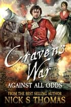 Craven's War: Against all Odds ebook by