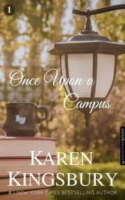 Once Upon a Campus 電子書 by Karen Kingsbury