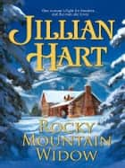 Rocky Mountain Widow ebook by Jillian Hart