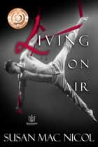 Living On Air ebook by