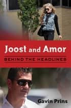 Joost and Amor ebook by Gavin Prins