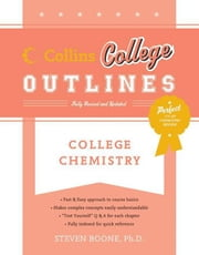 College Chemistry ebook by Steven Boone,Drew H. Wolfe