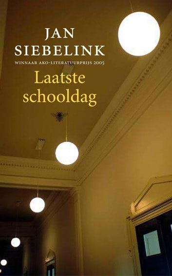 Laatste schooldag ebook by Jan Siebelink