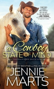 A Cowboy State of Mind ebook by Jennie Marts