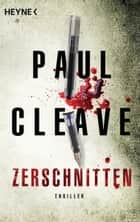 Zerschnitten - Thriller ebook by Paul Cleave, Frank Dabrock