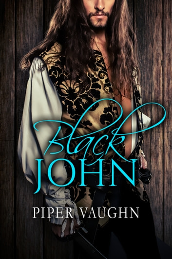 Black John ebook by Piper Vaughn