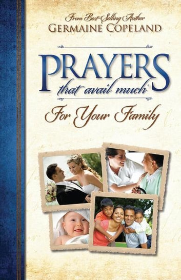 Prayers That Avail Much for Family ebook by Germaine Copeland