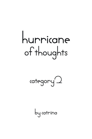 Hurricane of Thoughts - Category 2 ebook by catrina