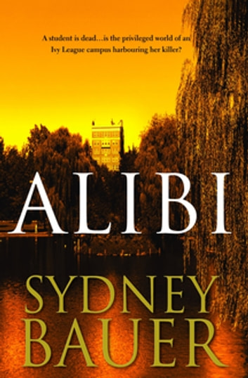 Alibi: A David Cavanaugh Novel 3 ebook by Sydney Bauer