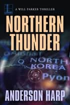 Northern Thunder ebook by Anderson Harp