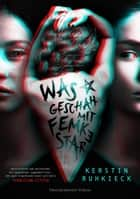 Was geschah mit Femke Star ebook by Kerstin Ruhkieck