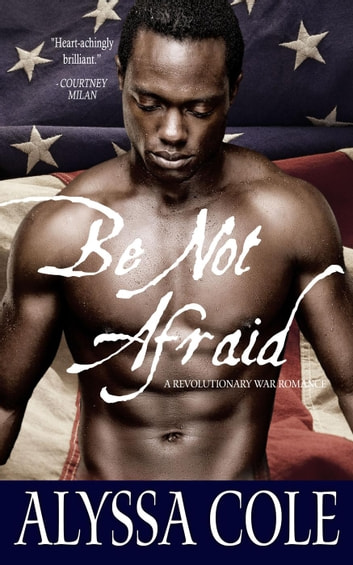 Be Not Afraid ebook by Alyssa Cole