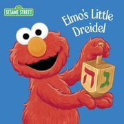 Elmo's Little Dreidel (Sesame Street) ebook by Naomi Kleinberg,Christopher Moroney
