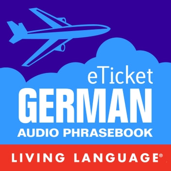 eTicket German audiobook by Living Language