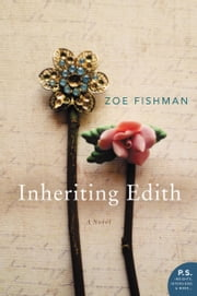 Inheriting Edith - A Novel ebook by Zoe Fishman
