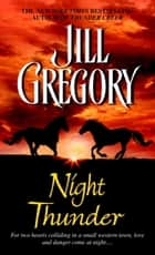 Night Thunder ebook by Jill Gregory