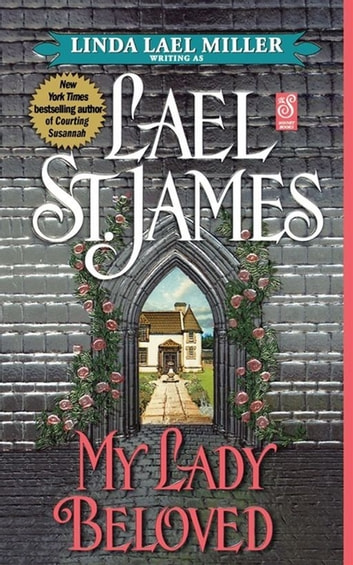 My Lady Beloved ebook by Lael St. James