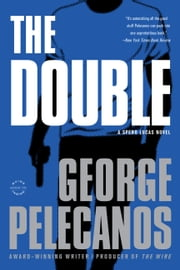 The Double ebook by George P. Pelecanos