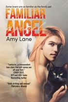 Familiar Angel ebook by Amy Lane