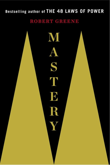 Mastery ebook by Robert Greene