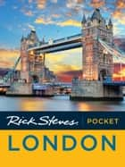 Rick Steves Pocket London ebook by Rick Steves, Gene Openshaw