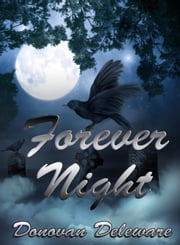 Forever Night ebook by Donovan Deleware