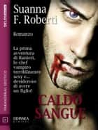 Caldo sangue ebooks by Suanna F. Roberti