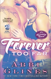 Forever Too Far - A Rosemary Beach Novel ebook by Abbi Glines