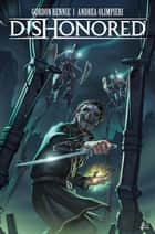 Dishonored #3 ebook by Gordon Rennie, Andrea Olimpieri, Marcelo Maiolo