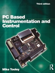PC Based Instrumentation and Control ebook by Mike Tooley