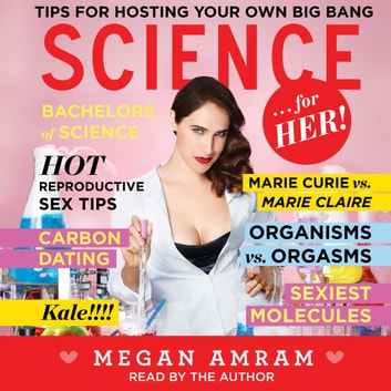 Science...For Her! audiobook by Megan Amram