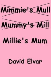 Millie's Mum ebook by David Elvar
