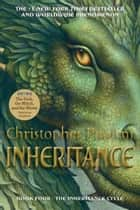 Inheritance - Book IV ebook by Christopher Paolini