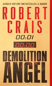 Demolition Angel - A Novel ekitaplar by Robert Crais