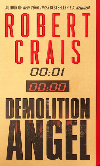 Demolition Angel - A Novel eBook by Robert Crais