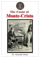 The count of Monte Cristo by Alexandre Dumas (FREE Audiobook Included!) ebook by