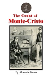 The count of Monte Cristo by Alexandre Dumas (FREE Audiobook Included!) ebook by Alexandre Dumas
