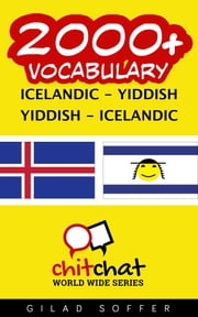 2000+ Vocabulary Icelandic - Yiddish ebook by Gilad Soffer