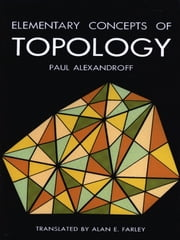 Elementary Concepts of Topology ebook by Paul Alexandroff