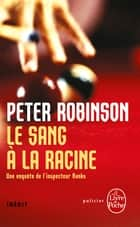 Sang à la racine - Inédit ebook by