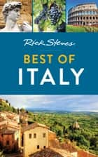 Rick Steves Best of Italy ebook by Rick Steves