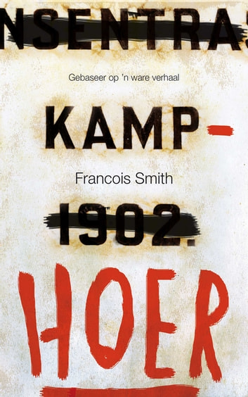 Kamphoer ebook by Francois Smith