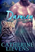 Damien ebook by Catherine Lievens