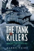 Tank Killers A History Of America's World War II Tank Destroyer Force