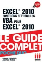 Excel 2010 Fonctions et Formules & VBA ebook by Premium Consultants