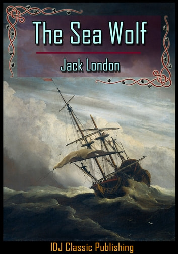 The Sea Wolf (Annotated)