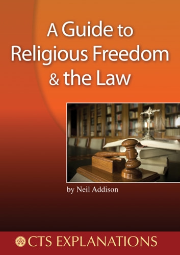 Guide to Religious Freedom and the Law ebook by Neil Addison